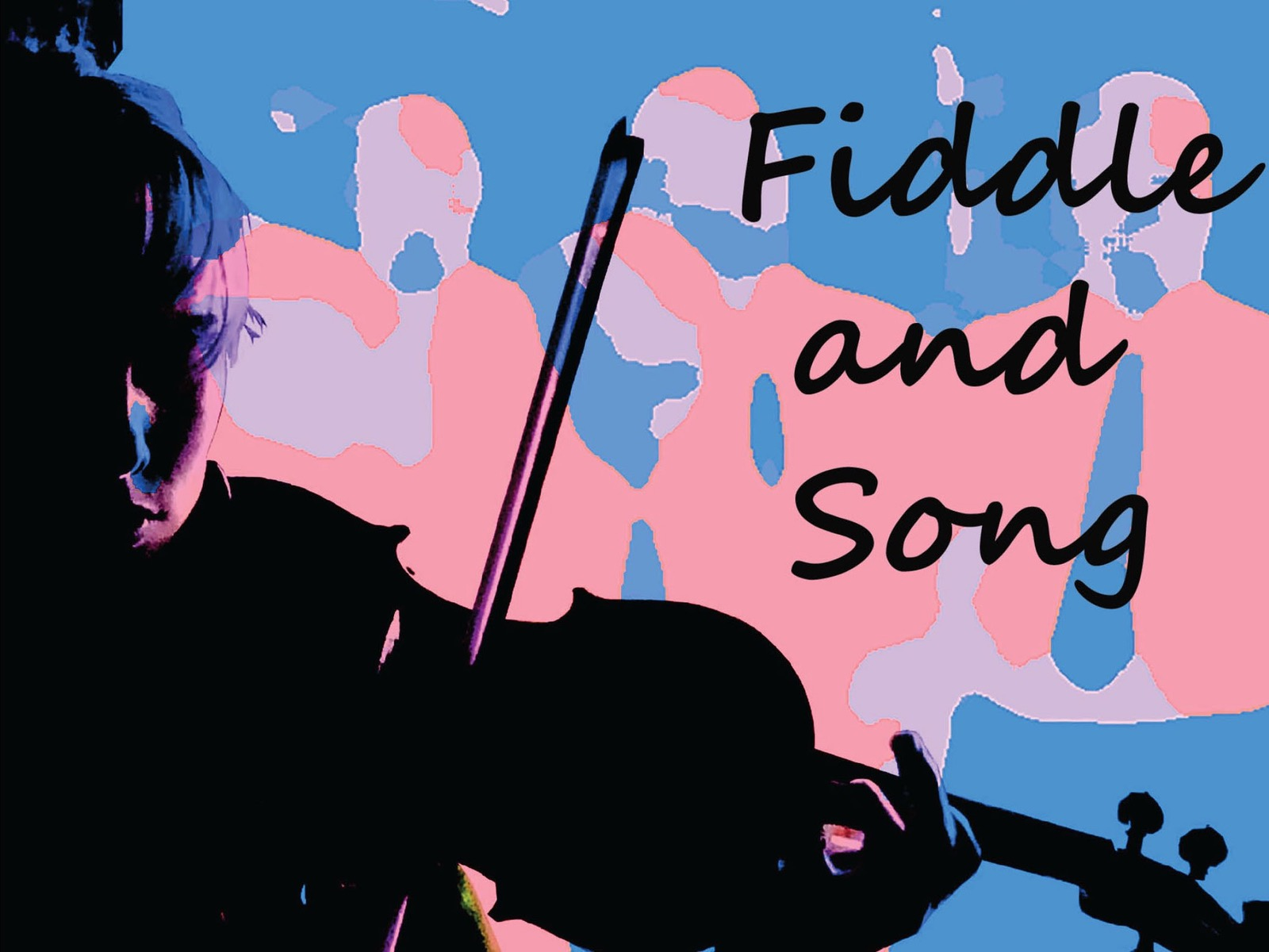 Fiddle and Song
