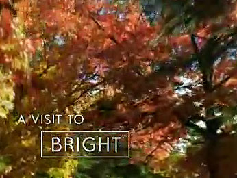 A Visit to Bright, High Country, Victoria, Australia